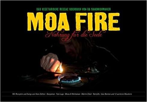 MOA FIRE Band 1 - Das Reggae-Kochbuch